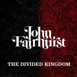 John Fairhurst<br>The Divided Kingdom<br>LP